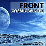 The Front Cosmic Winter