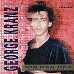 George Kranz Din Daa Daa The Album