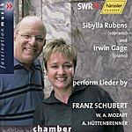 Irwin Gage F. Schubert, W. A. Mozart, A. Hüttenbrenner: Lieder