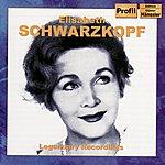 Irmgard Seefried SCHWARZKOPF, Elizabeth: Legendary Recordings