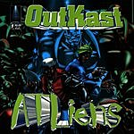 OutKast Atliens