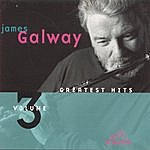James Galway Greatest Hits, Vol.3