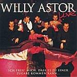 Willy Astor Ich freu' mich, daß es zu einer Zugabe kommen kann