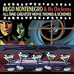 Hugo Montenegro & His Orchestra All-Time Greatest Movie Themes & Schemes