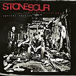Stone Sour Come What[ever] May - [Special Edition]
