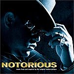 The Notorious B.I.G. NOTORIOUS Music From and Inspired by the Original Motion Picture