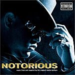 The Notorious B.I.G. NOTORIOUS Music From and Inspired by the Original Motion Picture (Parental Advisory)