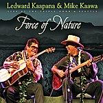 Ledward Kaapana Force Of Nature