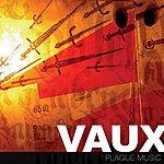 Vaux Plague Music