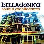 Belladonna Soulful Architechtures