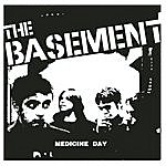 The Basement Medicine Day/Stuck On The Street At Minus Ten