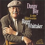 Roger Whittaker Danny Boy And Other Irish Favorites