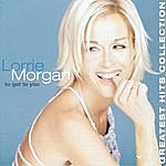 Lorrie Morgan To Get To You, Greatest Hits