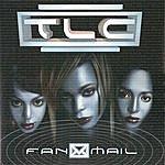 TLC Fanmail (Parental Advisory)