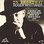Roger Whittaker On Broadway