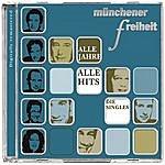 Münchener Freiheit Alle Jahre alle Hits - Die Singles