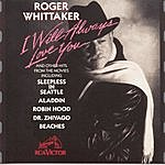 Roger Whittaker I Will Always Love You