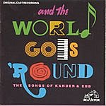 Musical Cast Recording And World Goes Round