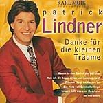 Patrick Lindner Danke Für Die Kleinen Träume