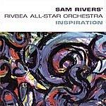 Sam Rivers Inspiration