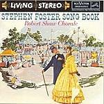 Robert Shaw Stephen Foster Song Book