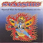 Starship Greatest Hits (Ten Years And Change, 1979-1991)
