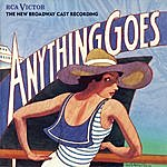 Musical Cast Recording Anything Goes - The New Broadway Cast Recording