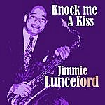 Jimmie Lunceford Knock Me A Kiss