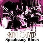 King Oliver Speakeasy Blues