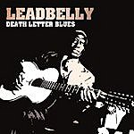 Leadbelly Death Letter Blues