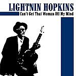 Lightnin' Hopkins Can't Get That Woman Off My Mind