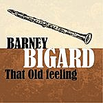 Barney Bigard That Old Feeling