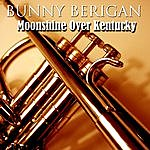 Bunny Berigan Moonshine Over Kentucky