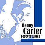 Benny Carter Forever Blues