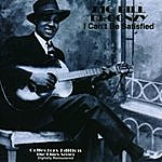 Big Bill Broonzy I Can't Be Satisfied