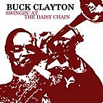 Buck Clayton Swingin' At The Daisy Chain