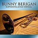 Bunny Berigan Sophisticated Swing