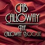 Cab Calloway The Calloway Boogie