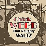 Chick Webb The Naughty Waltz