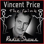 Vincent Price The Saint - Radio Shows