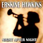 Erskine Hawkins Night After Night