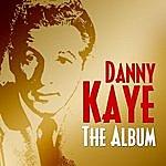 Danny Kaye Danny Kaye - The Album