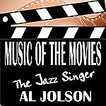 Al Jolson Music Of The Movies - The Jazz Singer