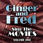 Fred Astaire Ginger & Fred Sing The Movies Volume 1