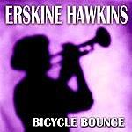 Erskine Hawkins Bicycle Bounce