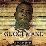 Gucci Mane Stoopid