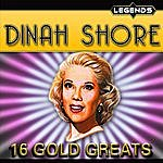 Dinah Shore 16 Golden Greats