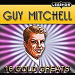 Guy Mitchell 16 Golden Greats