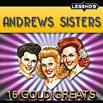 The Andrews Sisters 16 Golden Greats