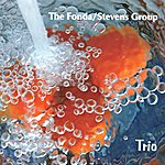 The Fonda/Stevens Group Trio